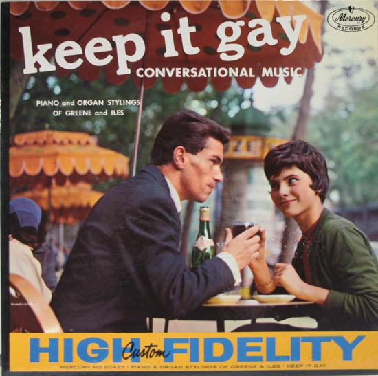 Green and Iles - Keep It Gay
