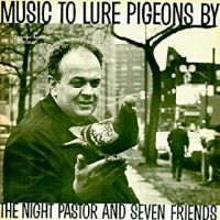 Music to Lure Pigeons By