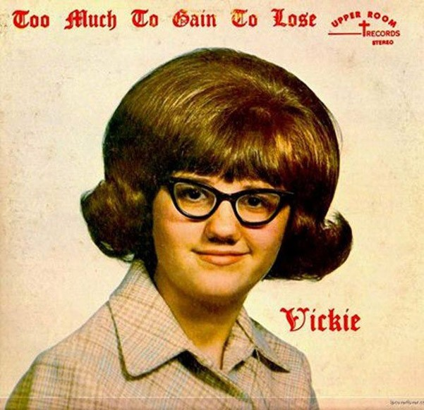 Vickie - To Much To Gain To Lose