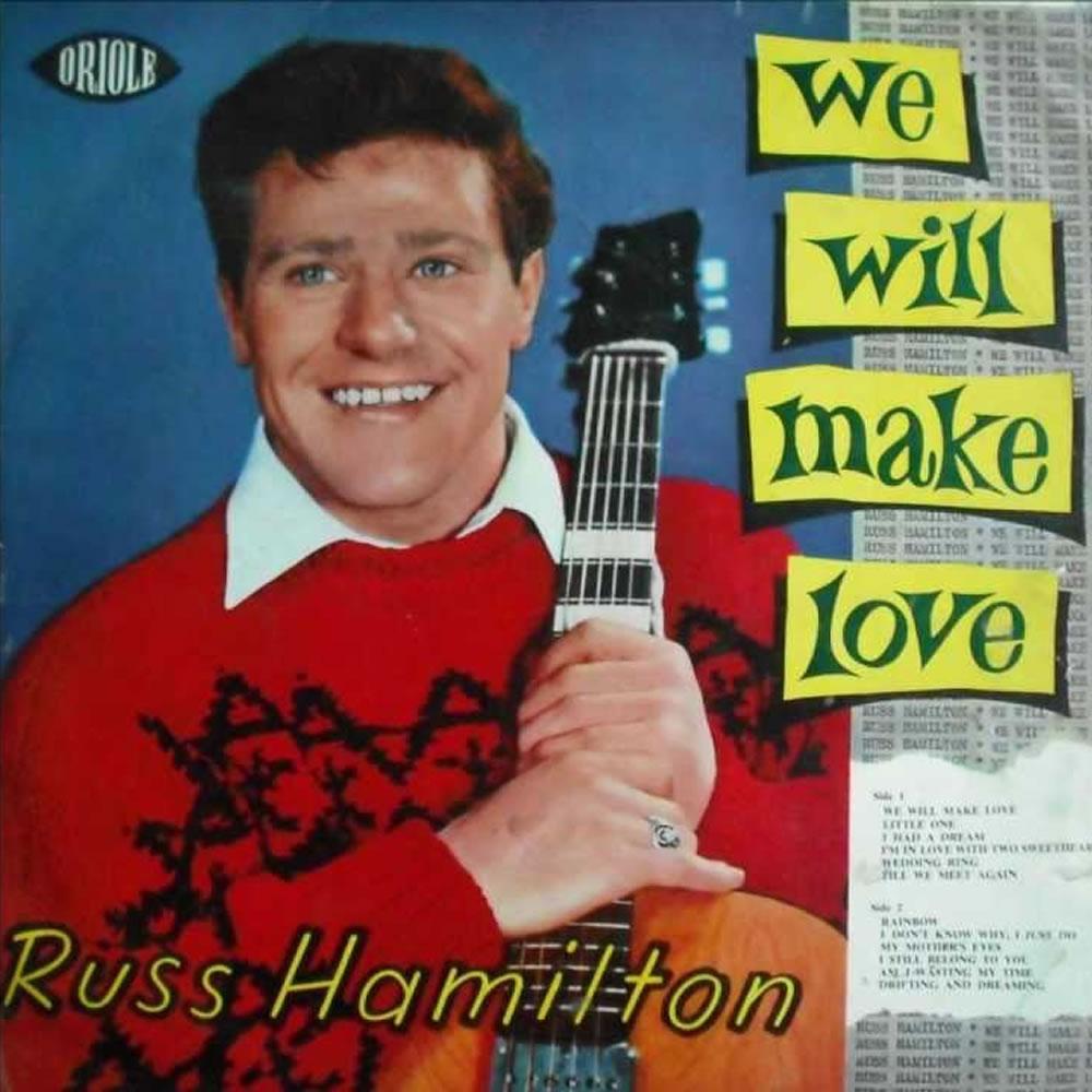 Russ Hamilton - We Will Make Love
