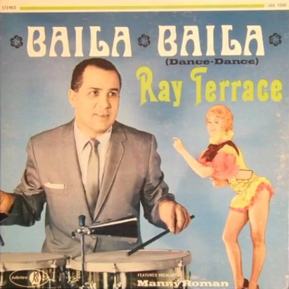 Ray Terrace - Baila Baila