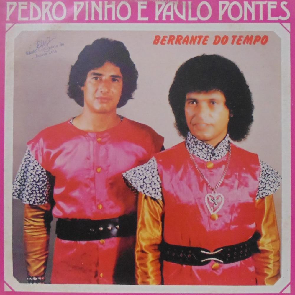 Pedro Pinho e Paulo Pontes - Berrante Do Tempo