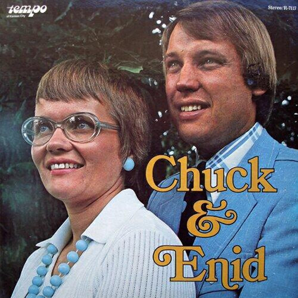 Chuck & Enid Olson - Chuck & Enid