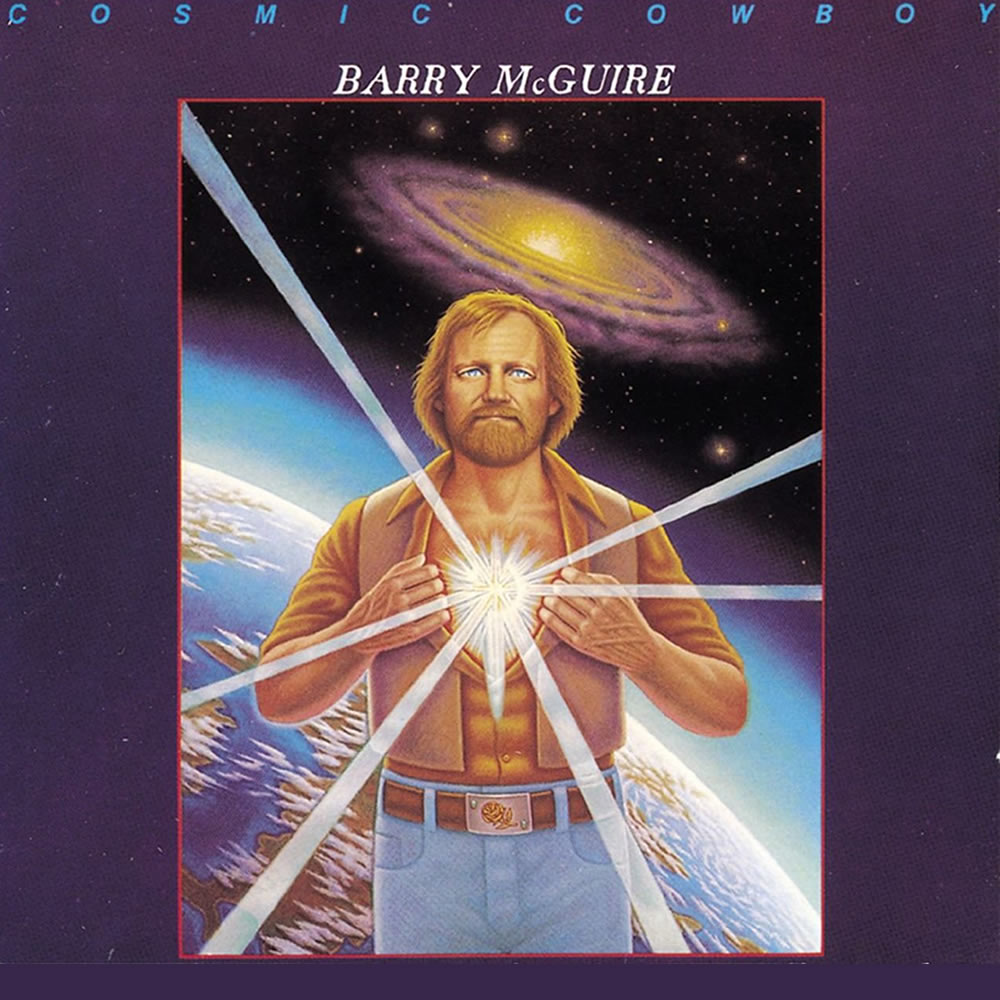 Barry McGuire - Cosmic Cowboy
