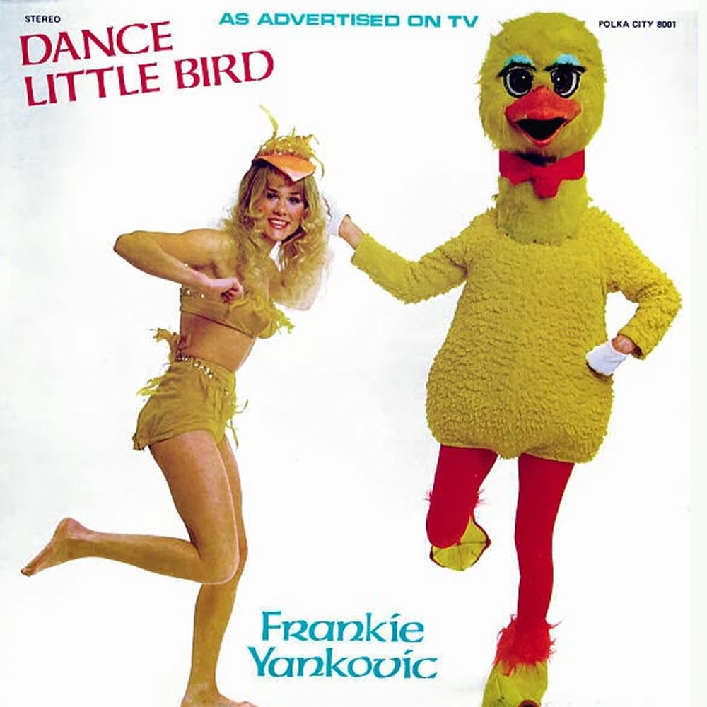Frankie Yankovic - Dance Little Bird