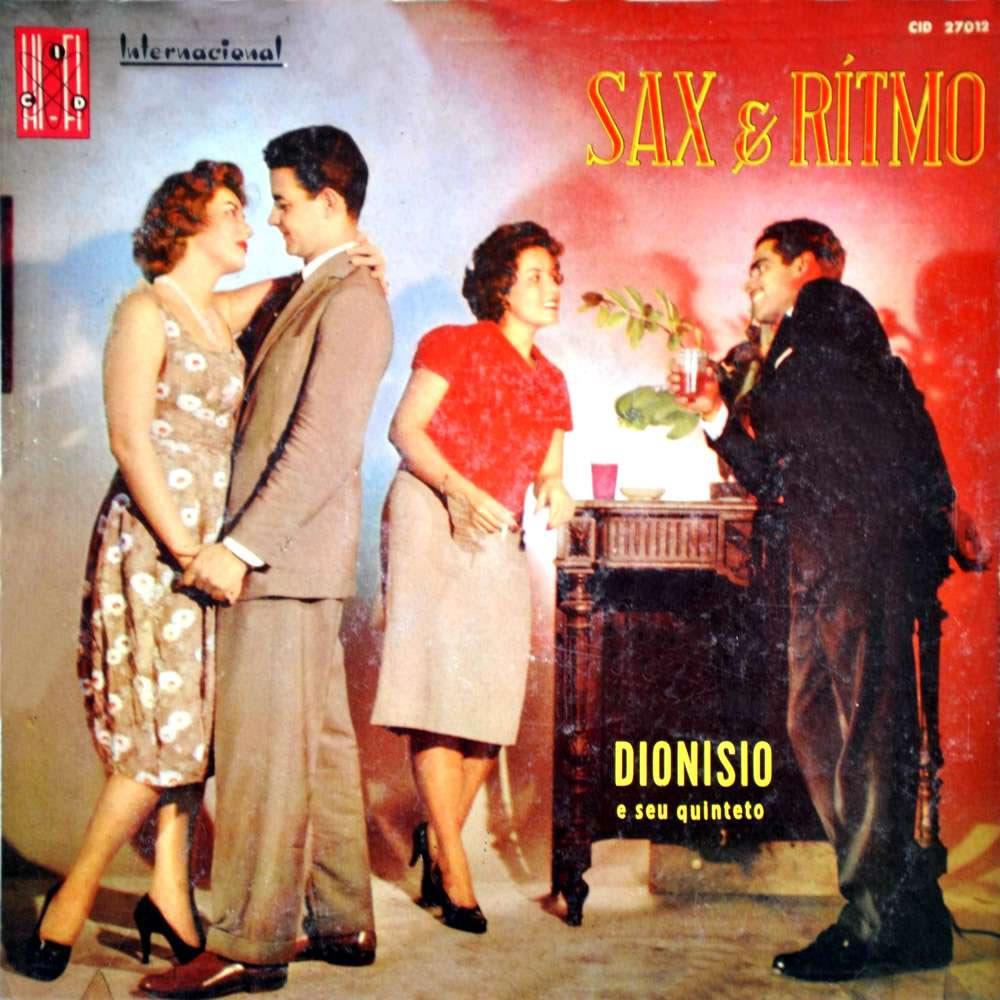 Sax & Ritmo - Dionisio