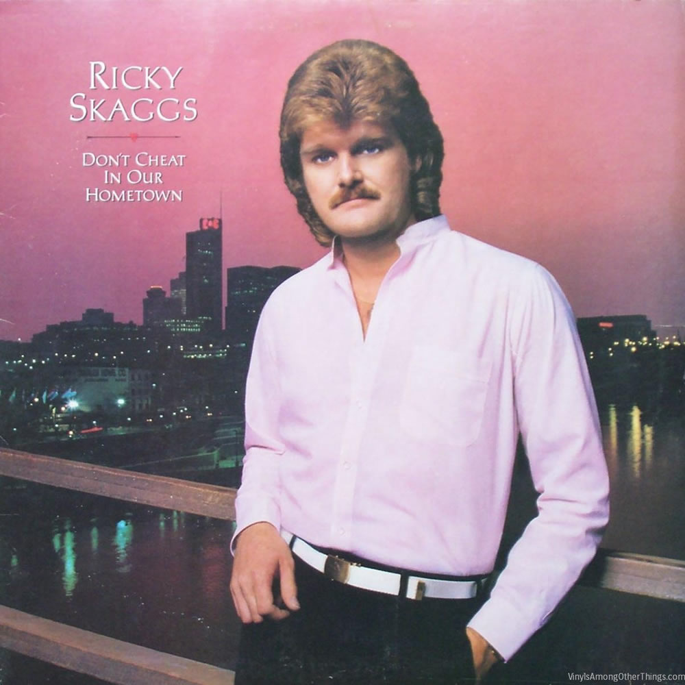 Ricky Scaggs - Don't Cheat in Our Hometown