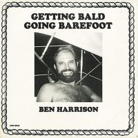 Getting Bald, Going Barefoot