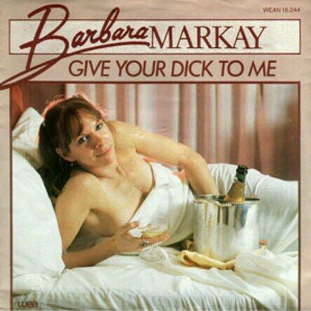 Barbara Markay - Give Your Dick To Me