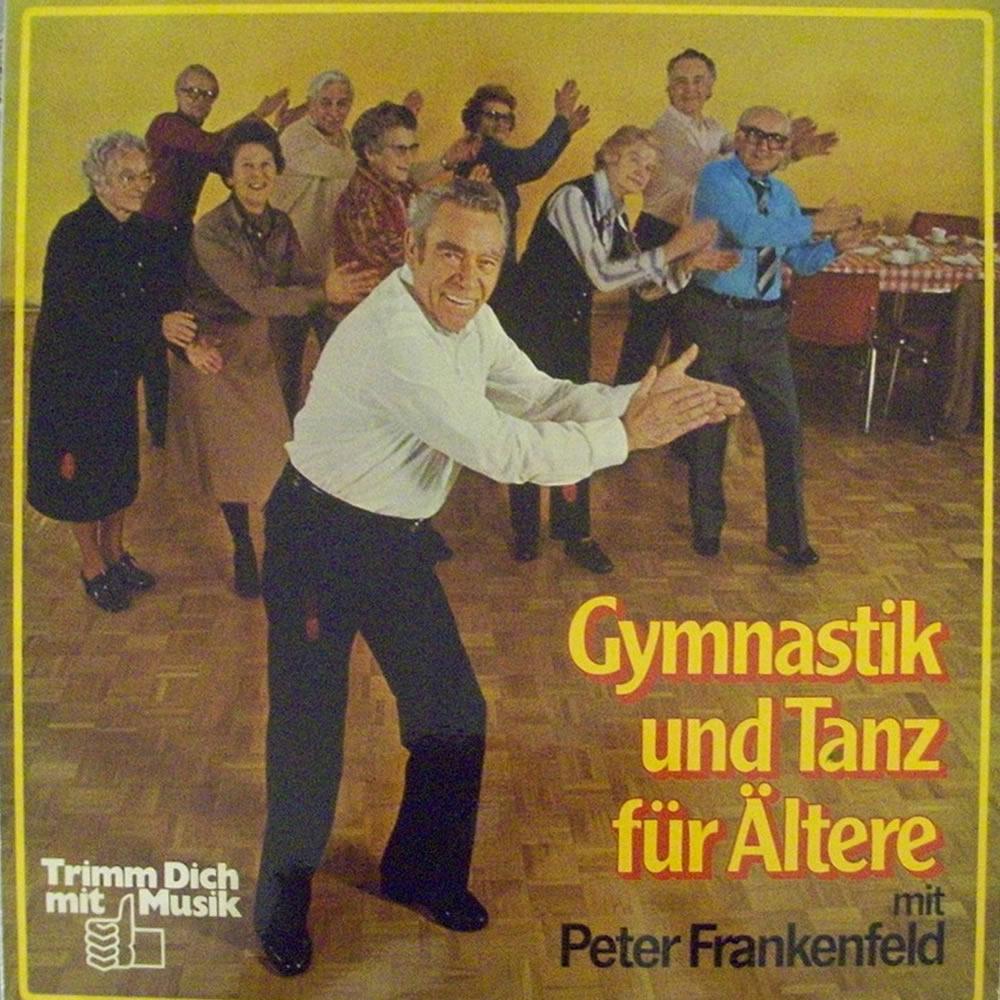 Peter Frankenfeld - Gymnastik Und Tanz Für Ältere