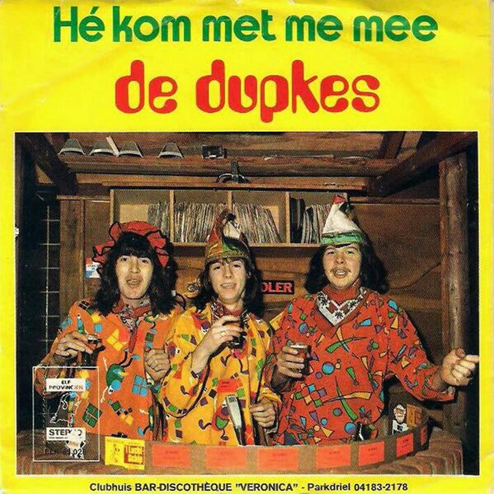 De Dupkes - He Kom Met Me Mee