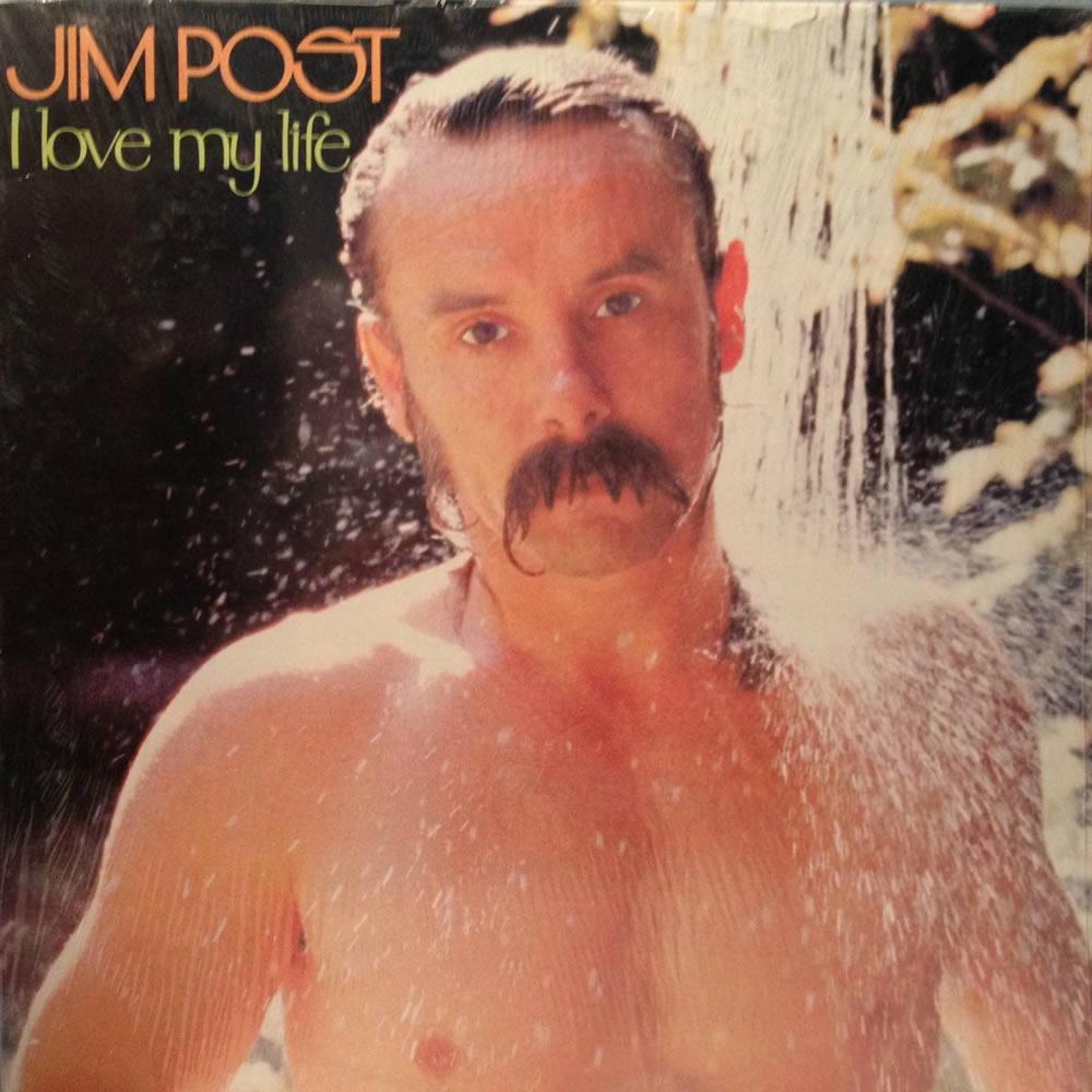 Jim Post - I Love My Life