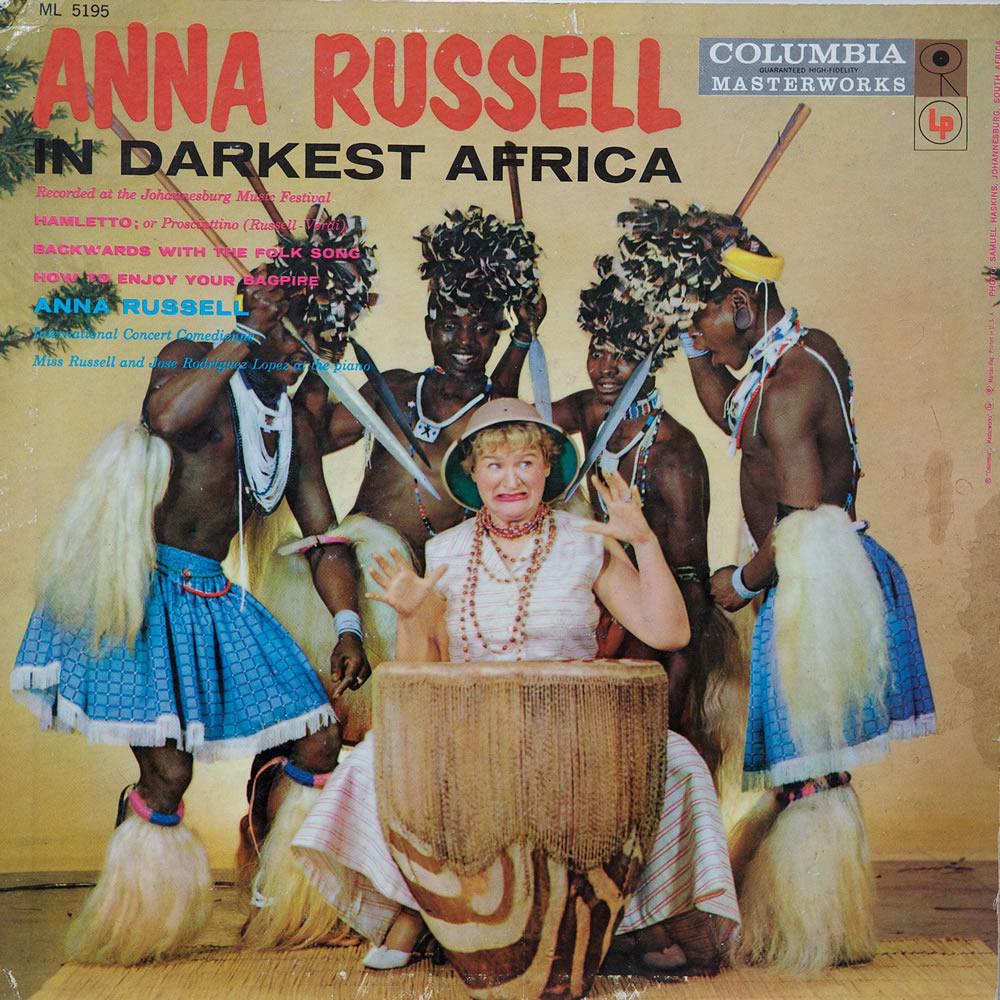 Anna Russell - In Darkest Africa