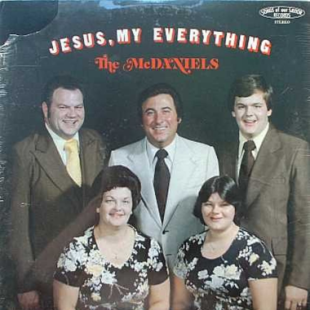 The McDaniels - Jesus, My Everything