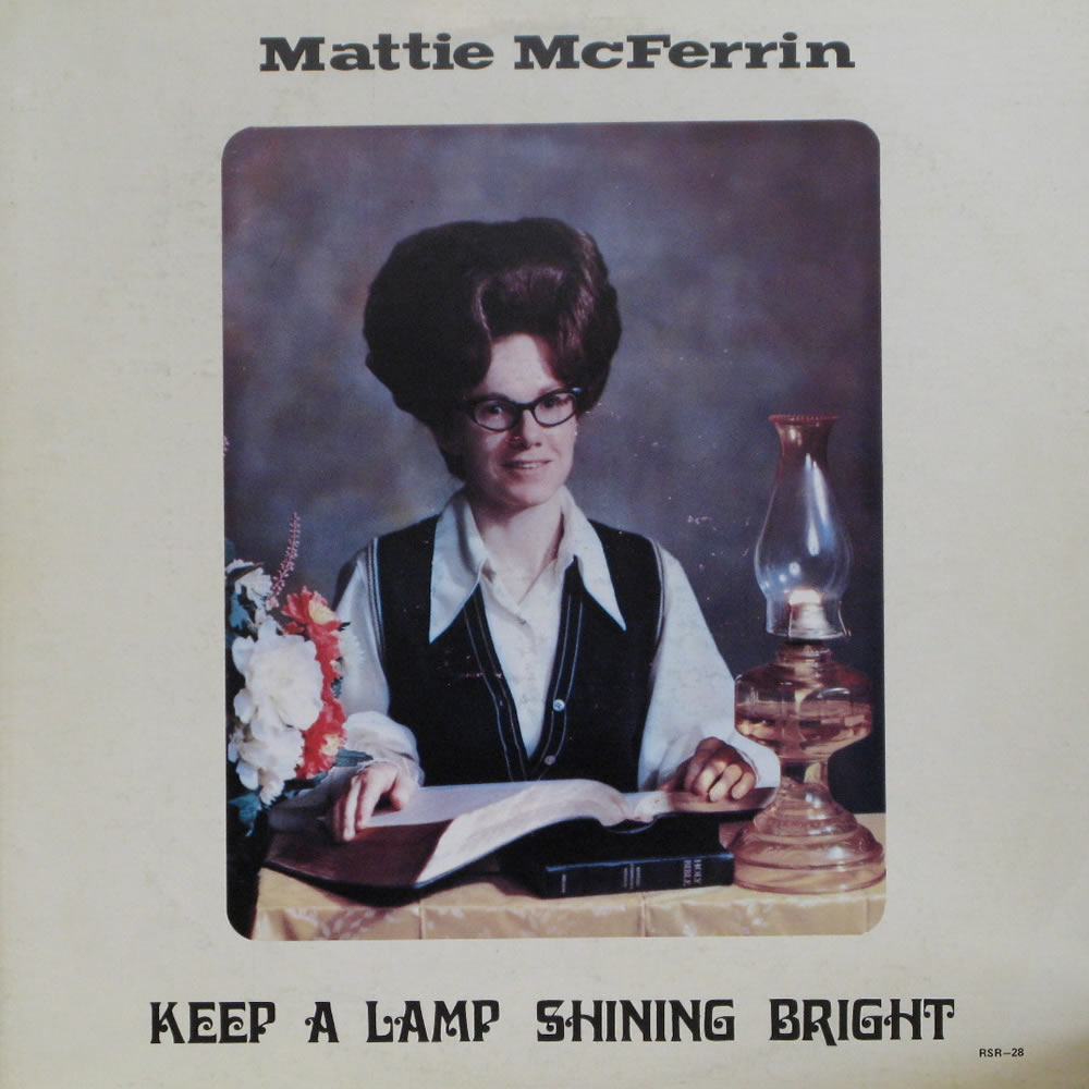 Mattie McFerrin - Keep a Lamp Shining Bright