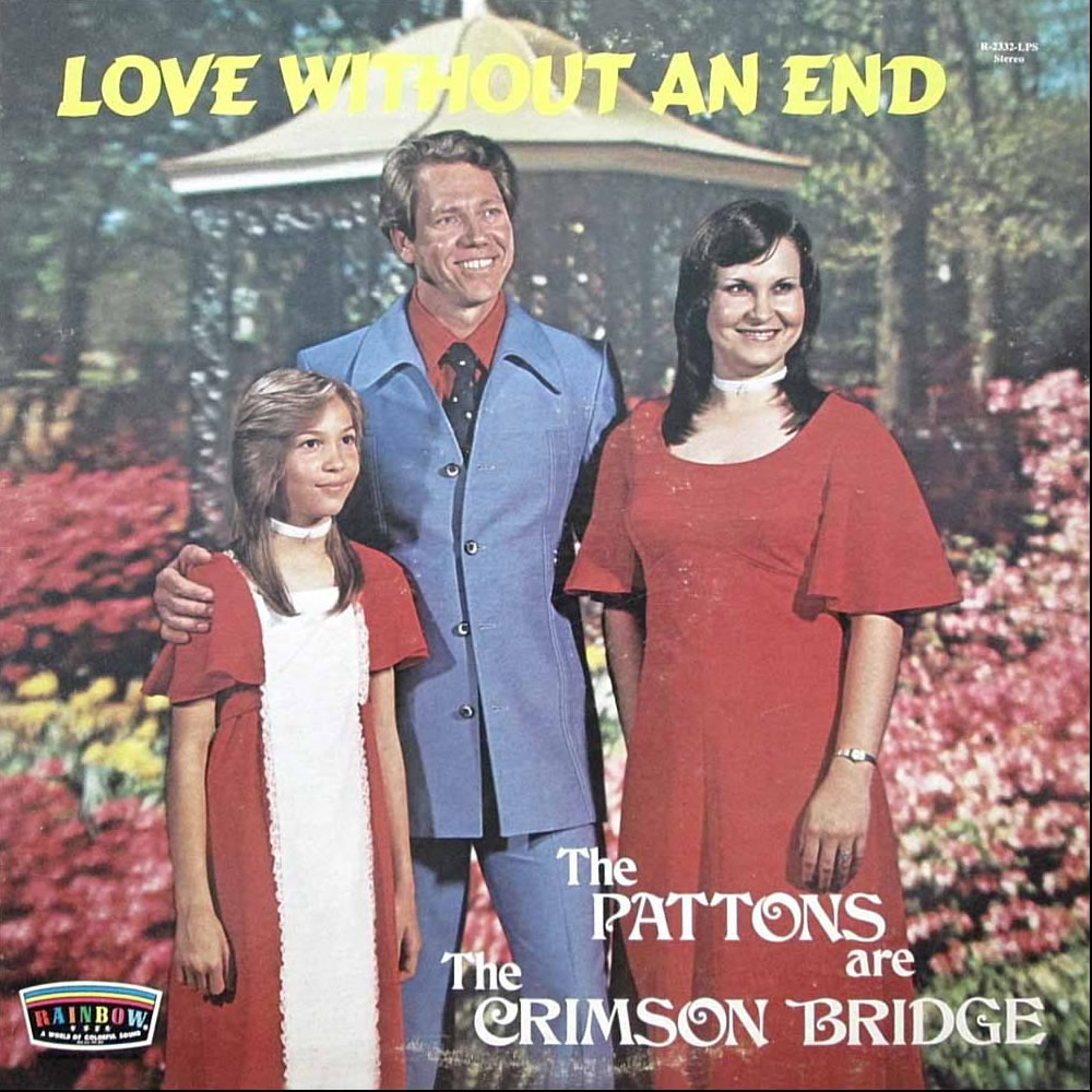 The Pattons are The Crimson Bridge - Love Without An End