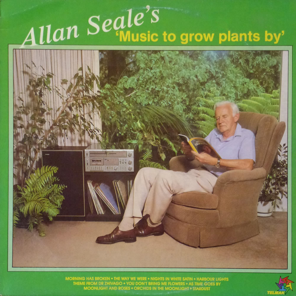 Allan Seale - Music to Grow Plants By