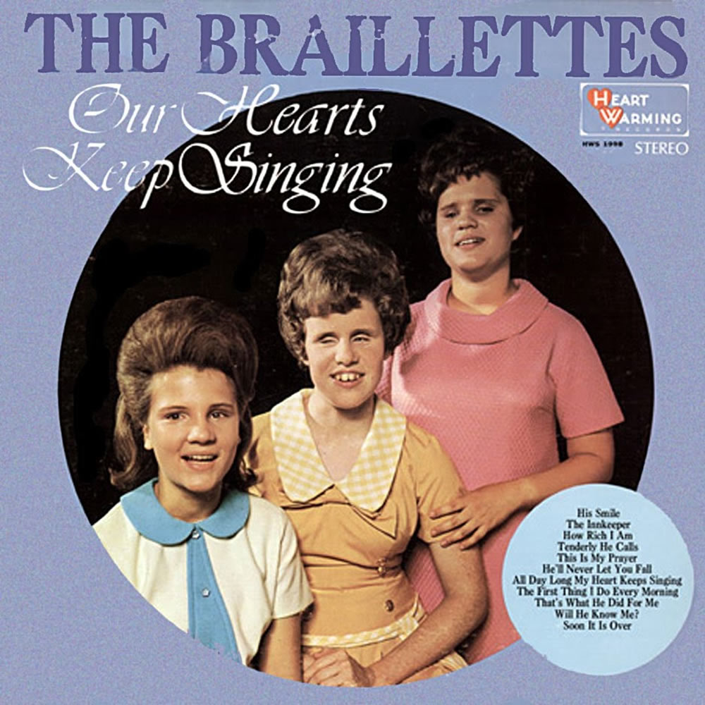 The Braillettes - Our Hearts Keep Singing