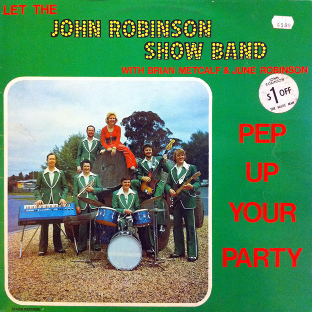 John Robinson Show Band - Pep Up Your Party