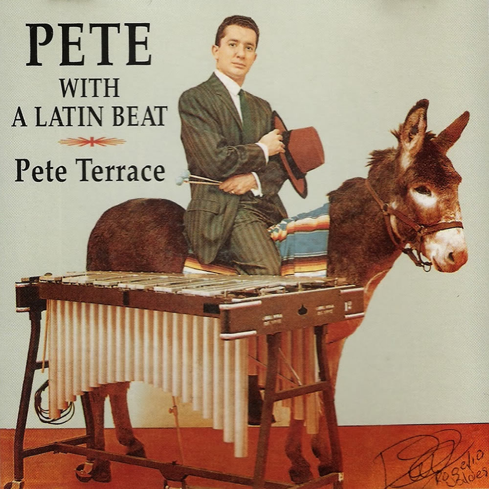 Pete Terrace - Pete With A Latin Beat