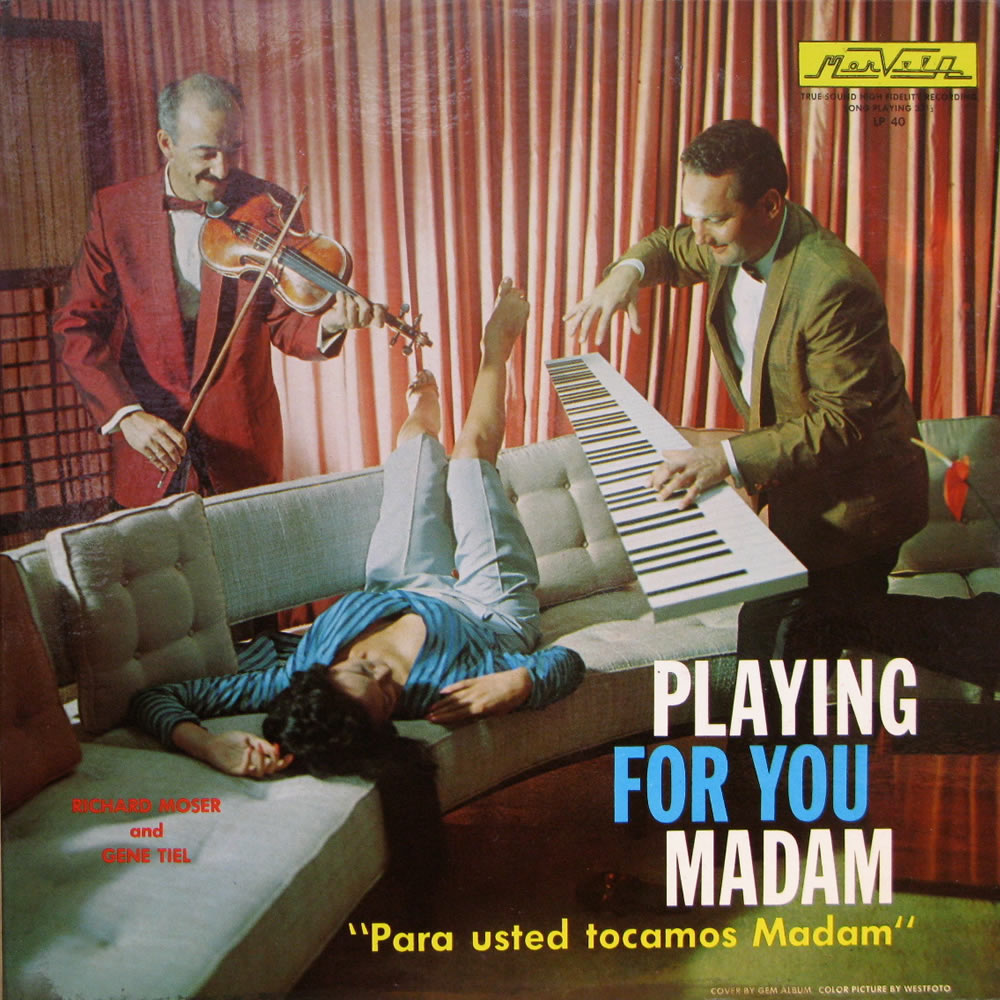 Richard Moser and Gene Tiel - Playing For You Madam