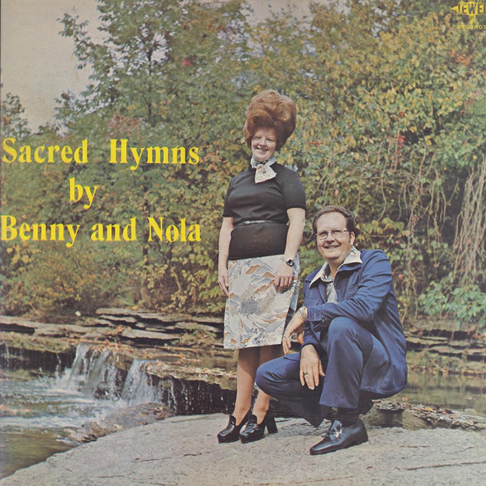 Benny and Nola - Sacred Hymns