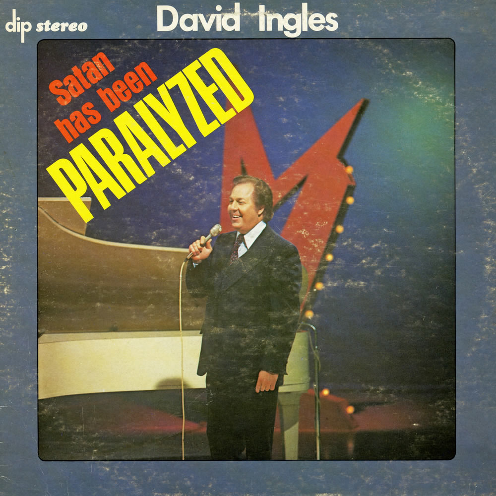 David Ingles - Satan Has Been Paralysed