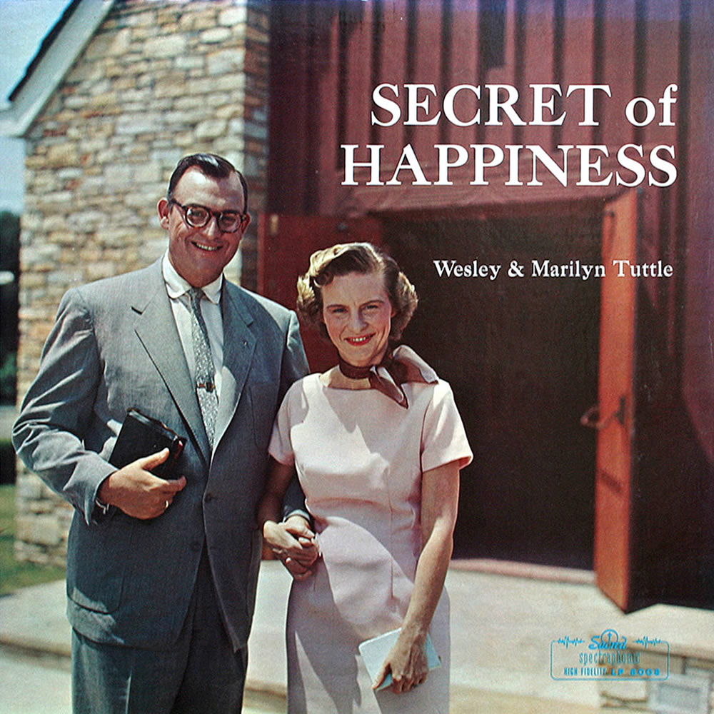 Wesley & Marilyn Tuttle - Secret Of Happiness
