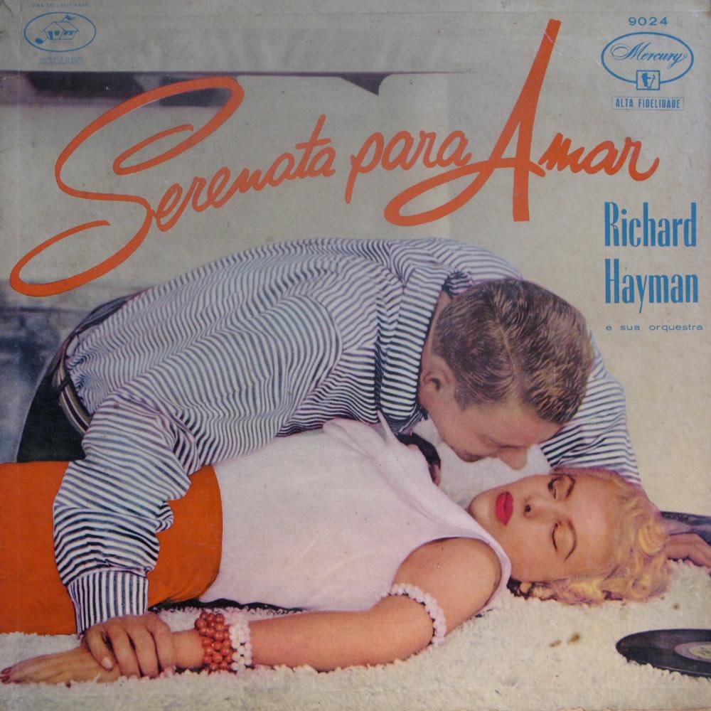 Richard Hayman - Serenata Para Amor