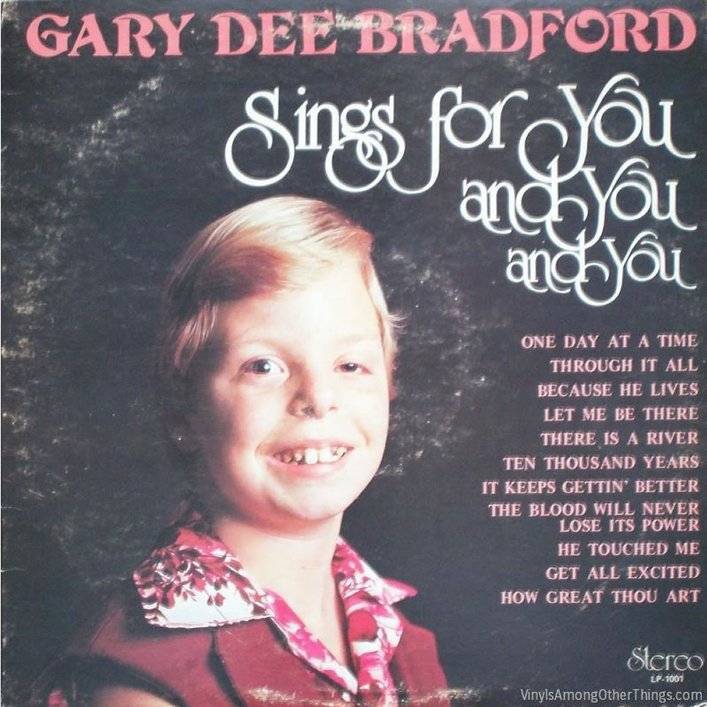 Gary Dee Bradford - Sings For You and You and You