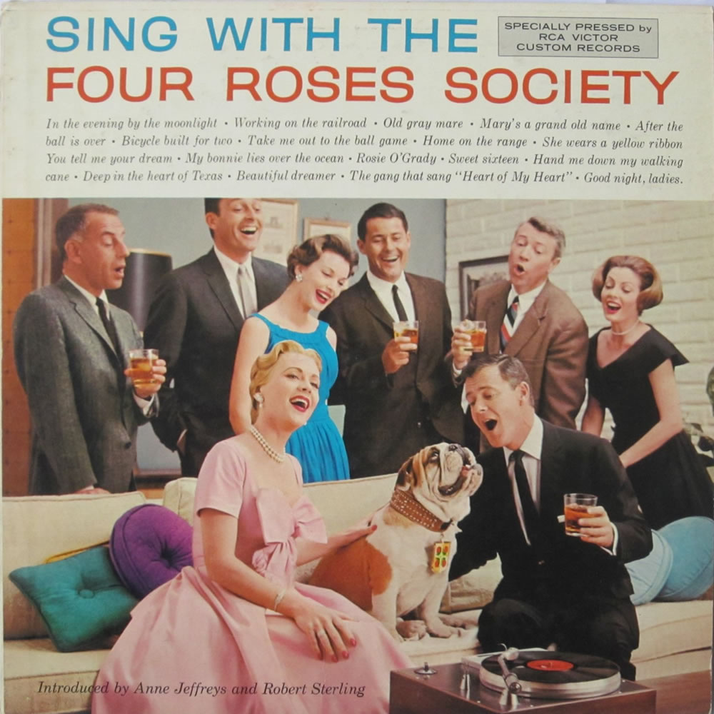 The Four Roses Society - Sing With The Four Roses Society