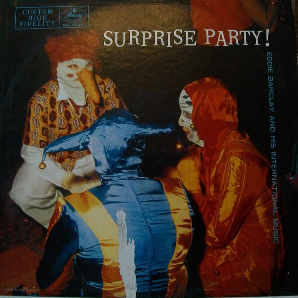 Eddie Barclay and his International Music - Surprise Party