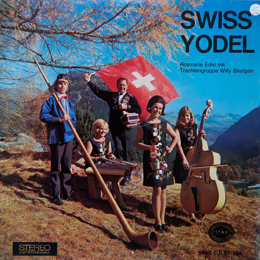 Rosemarie Edel Mit Trachtengruppe Willy Bestgen - Swiss Yodel