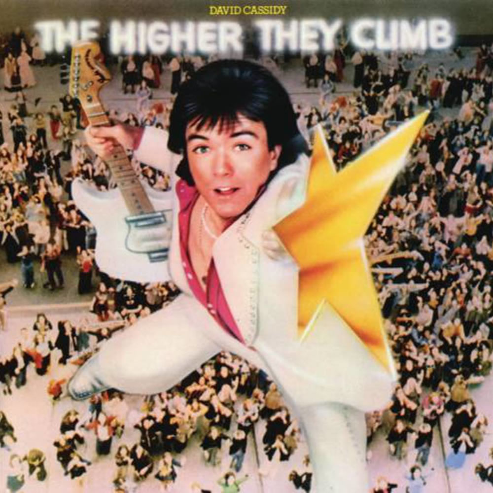 David Cassidy - The Higher They Climb