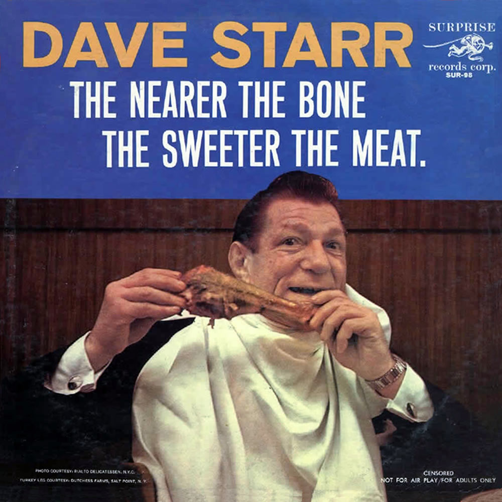 Dave Starr - The Nearer The Bone The Sweeter The Meat