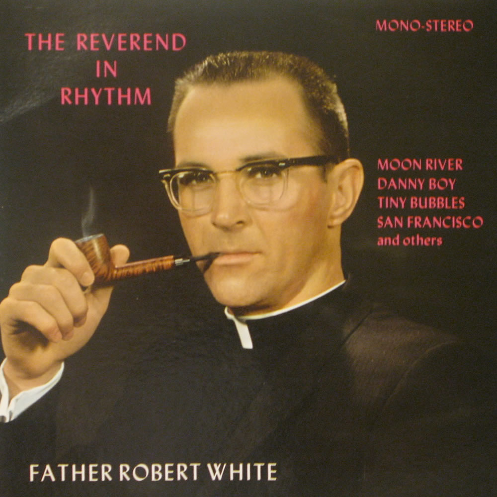 Father Robert Whyte - The Reverend in Rhythm