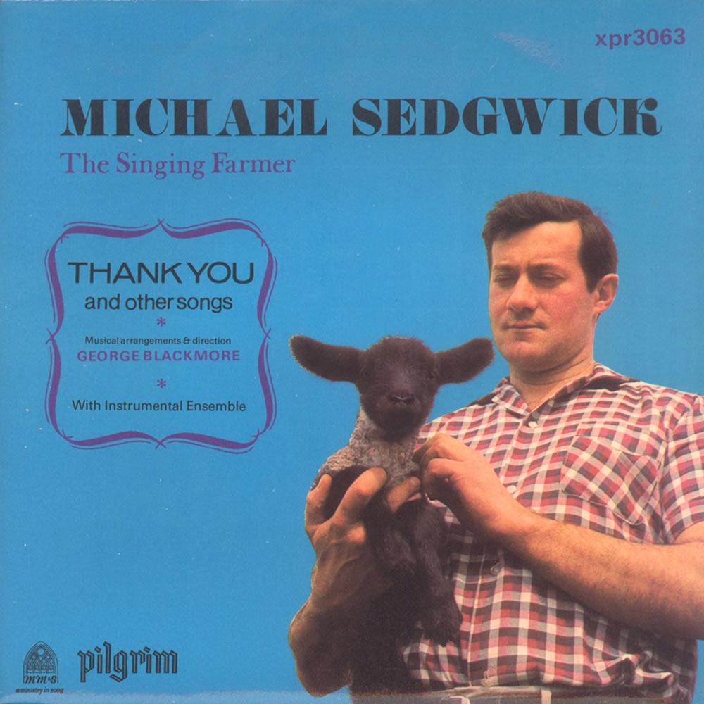 Michael Sedgwick - The SInging Farmer