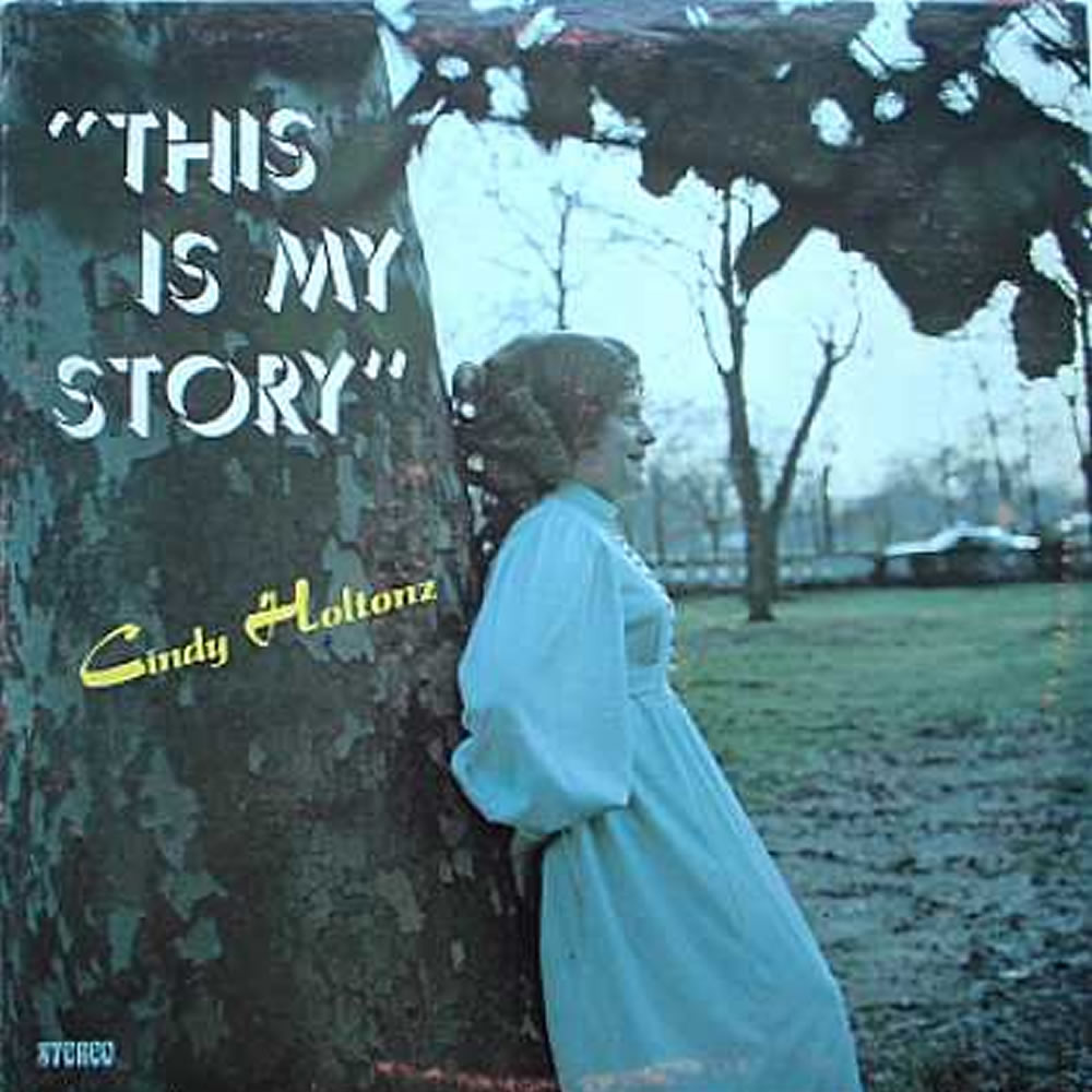 Cindy Holtonz - This Is My Story