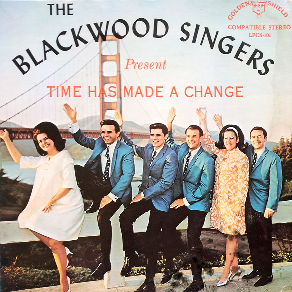 The Blackwood Singers - Time Has Made a Change