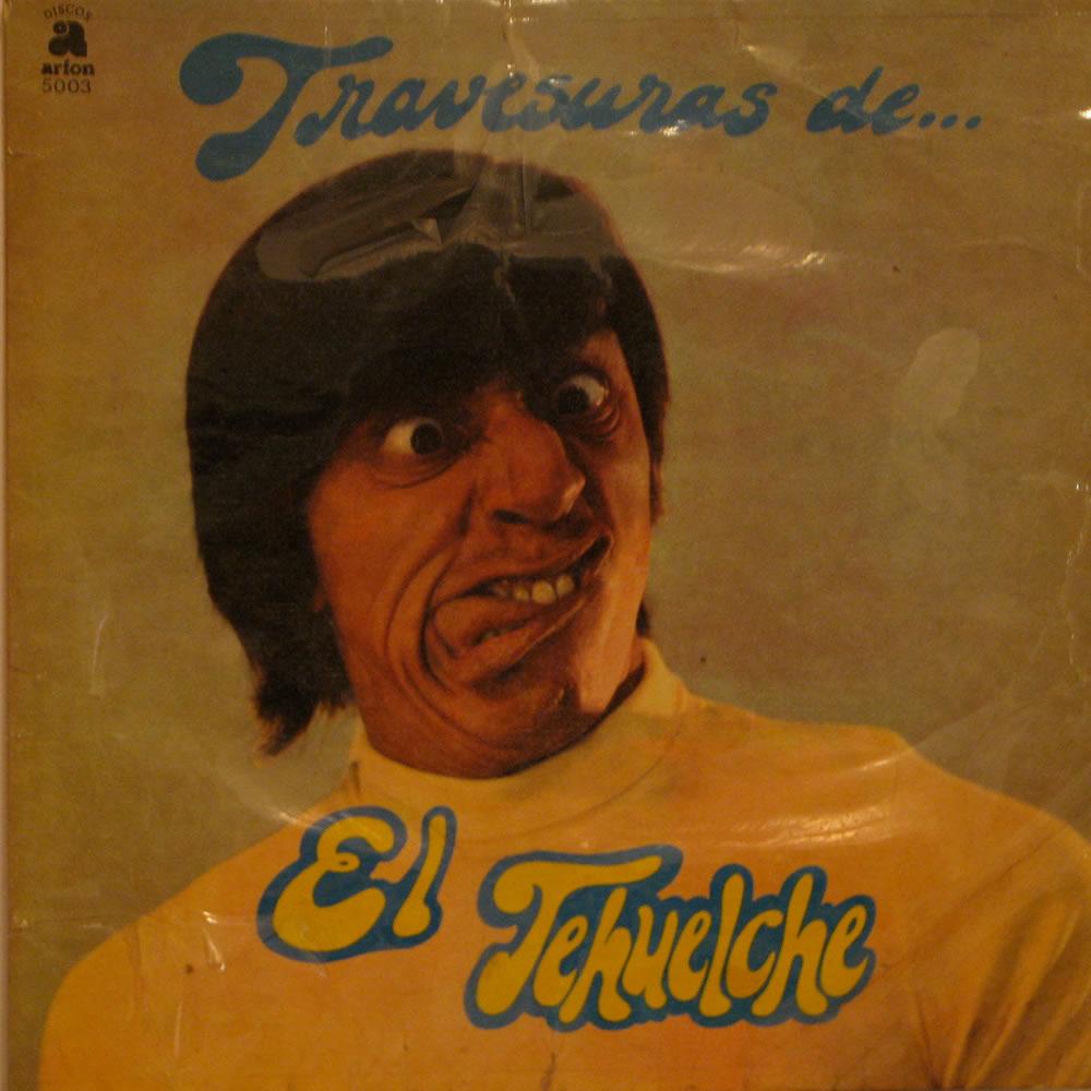 El Tehuelche - Travesuras de...