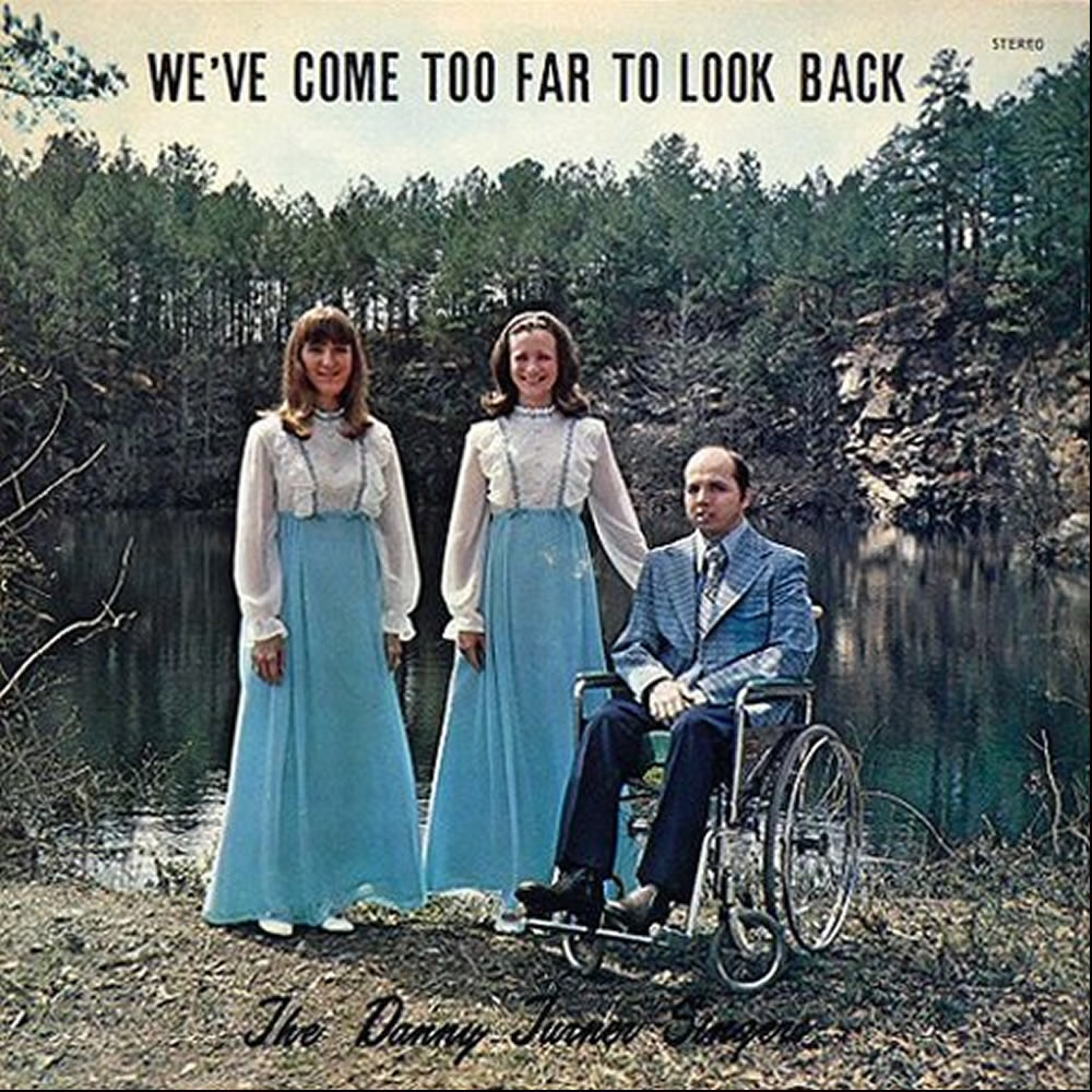 The Danny Turner Singers - We've Come Too Far To Look Back