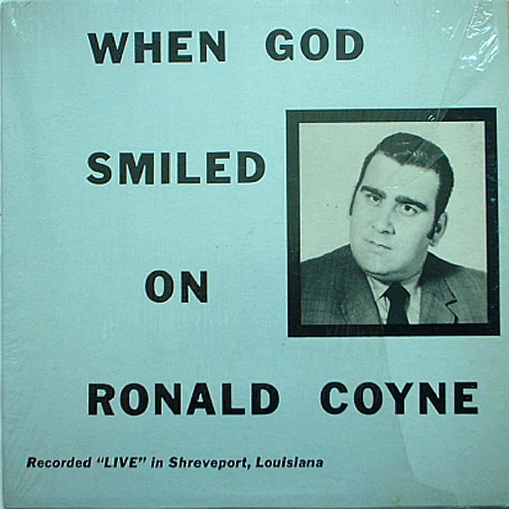 Ronald Coyne - When God Smiled on Ronald Coyne