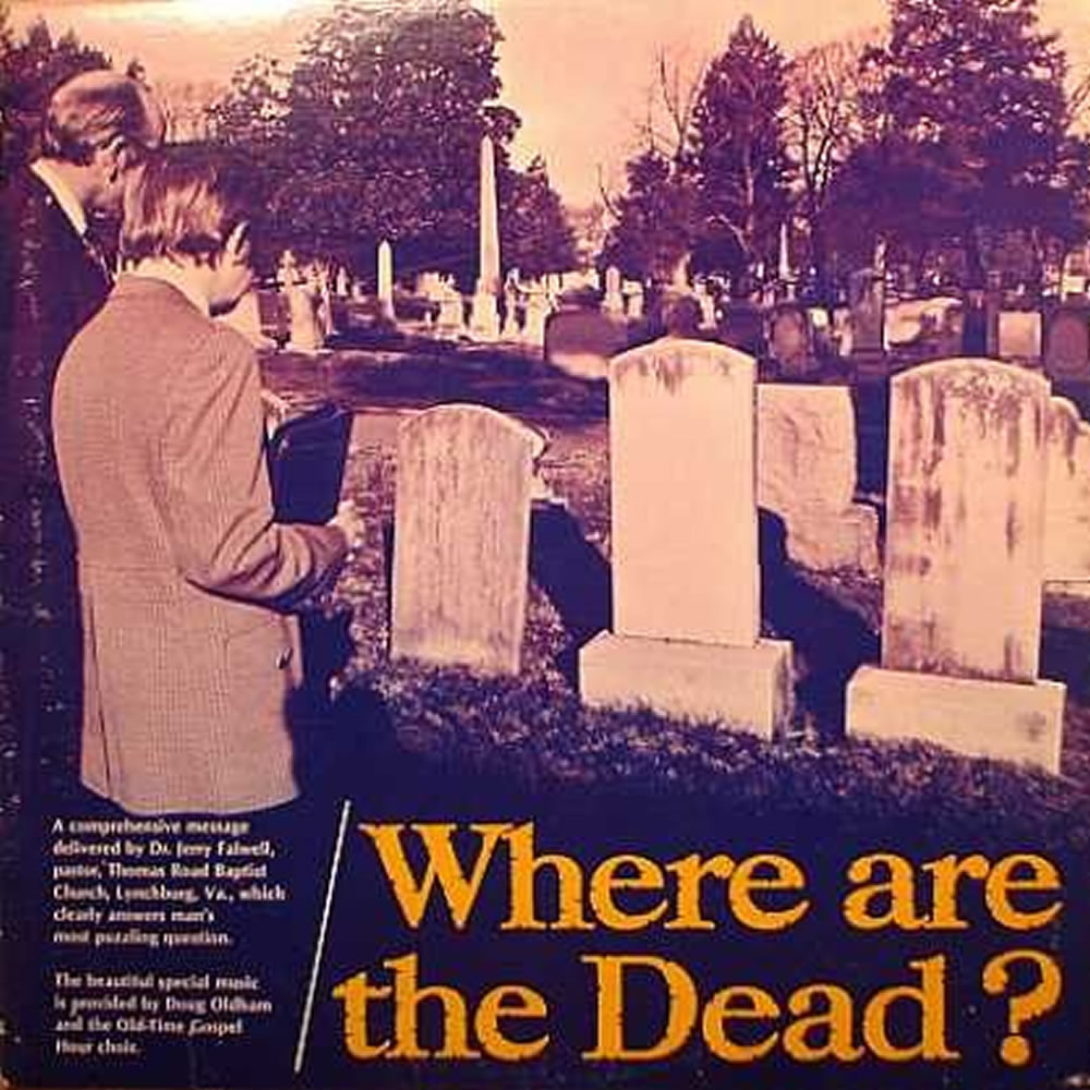 Doug Oldham - Where Are The Dead?